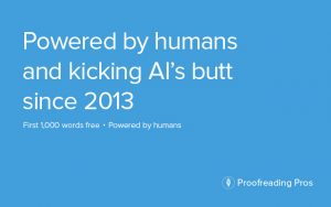 Proofreading Pros Kicking AI's Butt